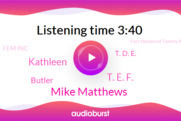 Mike Matthews,T. E. F.,Fact Review Of Twenty Research Studies,Fem Inc,Sympathetic Nervous System,Caffeine,Kathleen,Butler,T. D. E.