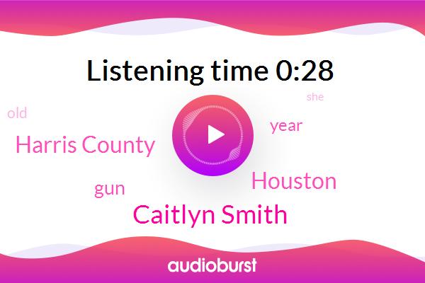 Houston,Caitlyn Smith,Harris County