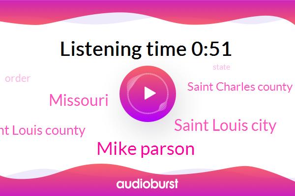 Missouri,Mike Parson,Saint Louis City,Saint Louis County,Saint Charles County
