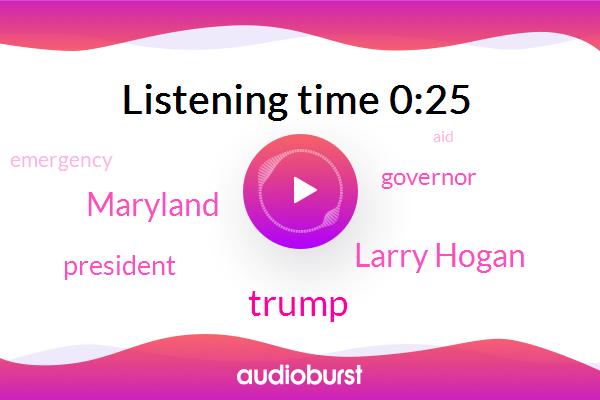 Maryland,Donald Trump,Larry Hogan,President Trump