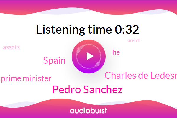 Spain,Pedro Sanchez,Charles De Ledesma,Prime Minister
