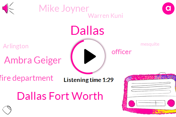 Dallas,Dallas Fort Worth,Ambra Geiger,Dallas Fire Department,Officer,Mike Joyner,Warren Kuni,Arlington,Mesquite,John,University Of Texas,Twenty-Six-Year-Old Botham,NBC,Murder,Twenty Four Year,Twenty-Six-Year,Twenty Six Year