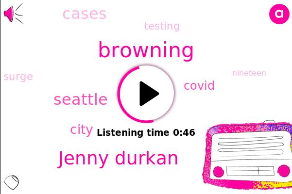 Seattle,Browning,Jenny Durkan