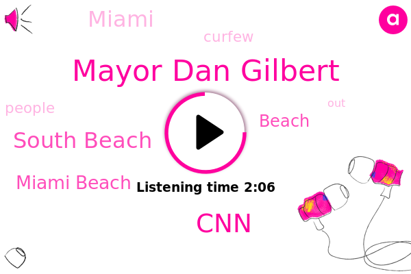 Mayor Dan Gilbert,Miami Beach,South Beach,CNN