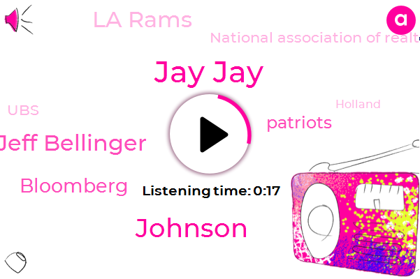 Bloomberg,Jay Jay,Johnson,La Rams,Patriots,National Association Of Realtors,Jeff Bellinger,Holland,UBS,Thirteen Billion Dollars,Four Percent,Three Years