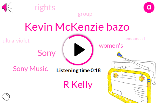 Kevin Mckenzie Bazo,Sony Music,Sony,R Kelly