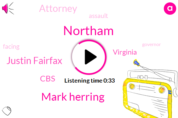 Mark Herring,Northam,Justin Fairfax,CBS,Assault,Virginia,Attorney