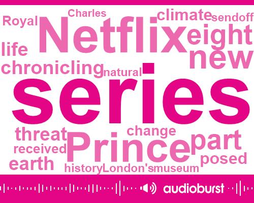 Prince Charles,Prince Harry,David Attenborough,World Wildlife Federation,Netflix,London,William,Seventy Five Million Tons,Four Years