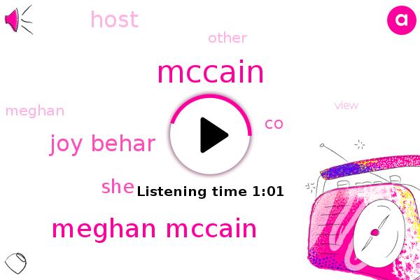 Meghan Mccain,Joy Behar,Mccain