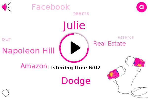 Julie,Dodge,Napoleon Hill,Amazon,Real Estate,Facebook