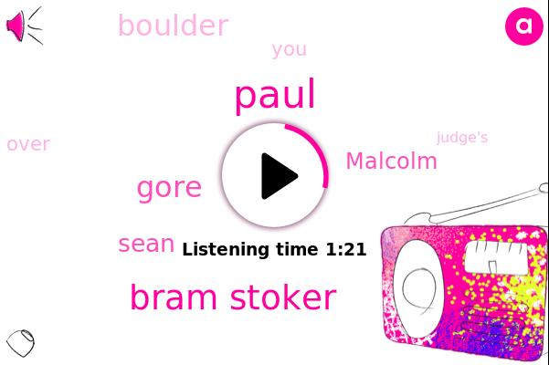 Bram Stoker,Gore,Paul,Boulder,Sean,Malcolm