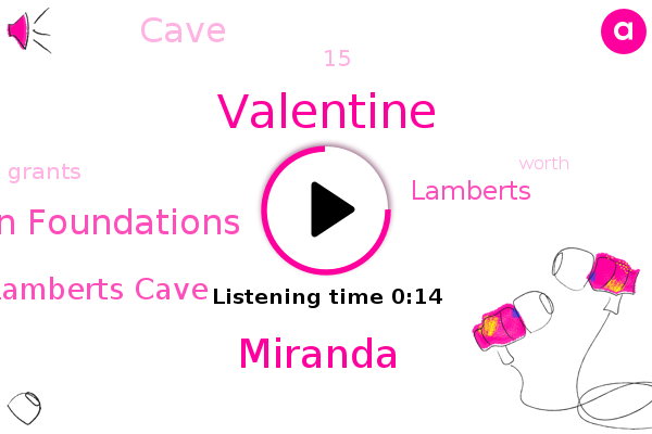 Lamberts Cave,Herman Nation Foundations,Valentine,Miranda