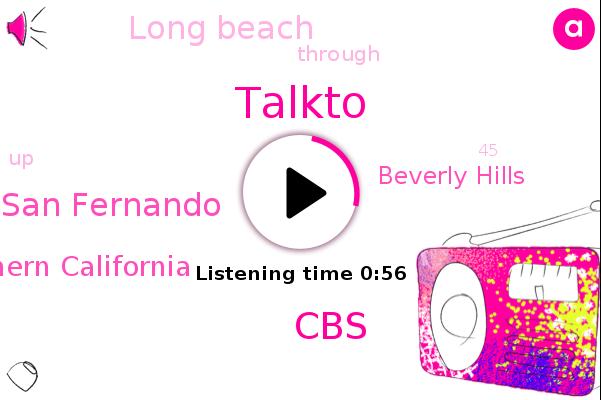 Talkto,San Fernando,Beverly Hills,Southern California,Long Beach,CBS