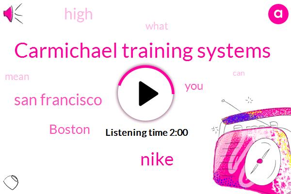 Carmichael Training Systems,Nike,San Francisco,Boston