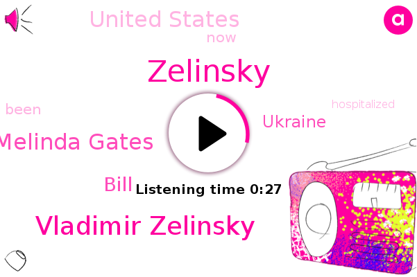 Vladimir Zelinsky,Zelinsky,Ukraine,United States,Melinda Gates,Bill