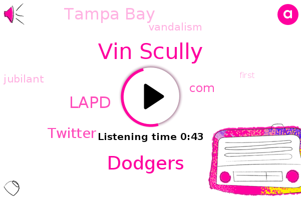Vin Scully,Lapd,Tampa Bay,Dodgers,Vandalism,Twitter,COM