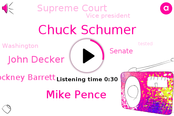 Vice President,Chuck Schumer,Mike Pence,John Decker,Senate,Amy Cockney Barrett,Supreme Court,FOX,Washington