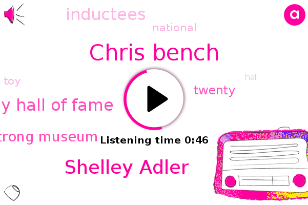 National Toy Hall Of Fame,Chris Bench,Strong Museum,Shelley Adler