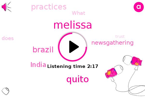 Quito,Melissa,Brazil,India