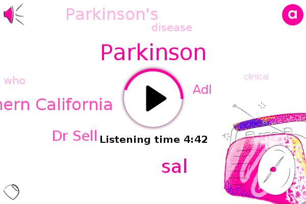 Parkinson,University Of Southern California,Dr Sell,ADL,SAL
