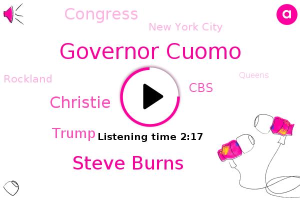 Governor Cuomo,New York City,Steve Burns,Rockland,Queens,CBS,Christie,Donald Trump,Midtown,Brooklyn,Congress