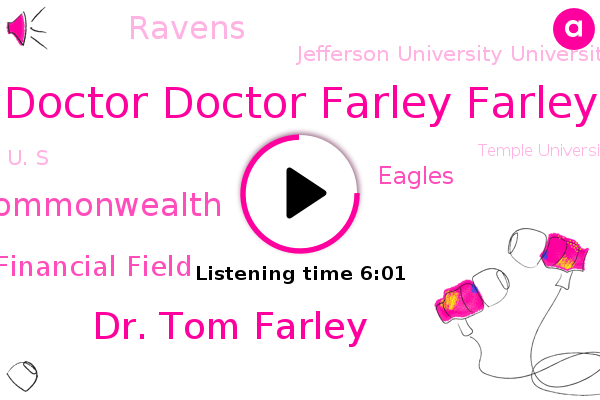 Philadelphia,Doctor Doctor Farley Farley,Dr. Tom Farley,Commonwealth,Pennsylvania,Lincoln Financial Field,Wwll Phila,Commissioner,Eagles,Ravens,Copan,Jefferson University University,U. S,Temple University
