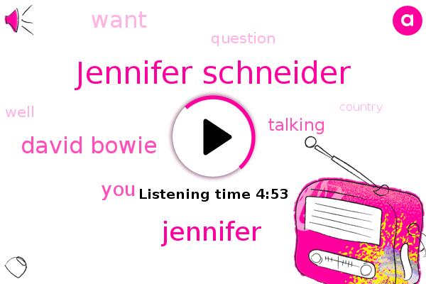 Jennifer Schneider,Jennifer,David Bowie