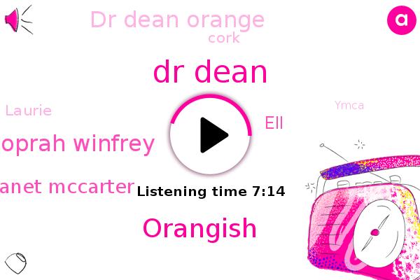 Heart Attack,Heart Disease,Dr Dean,Orangish,Oprah Winfrey,Oprah,Janet Mccarter,ELL,Winfrey,Dr Dean Orange,Cork,South Carolina,Laurie,Ymca