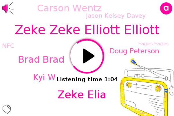 Zeke Zeke Elliott Elliott,Eagles Eagles,NFC,Zeke Elia,Brad Brad,Arizona Cardinals,Kyi W,Doug Peterson,Carson Wentz,Jason Kelsey Davey,Football,Arizona,Dallas