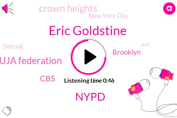 Brooklyn,Nypd,Crown Heights,Eric Goldstine,Uja Federation,CBS,New York City,Detroit