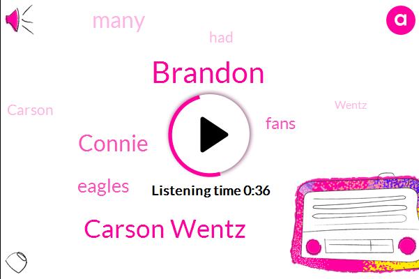 Brandon,Eagles,Carson Wentz,Connie