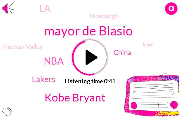 China,Mayor De Blasio,LA,Kobe Bryant,Hudson Valley,Newburgh,NBA,Lakers