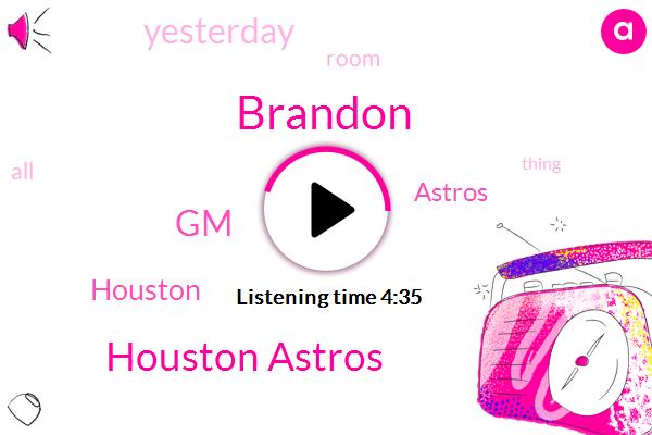 Houston Astros,GM,Houston,Brandon