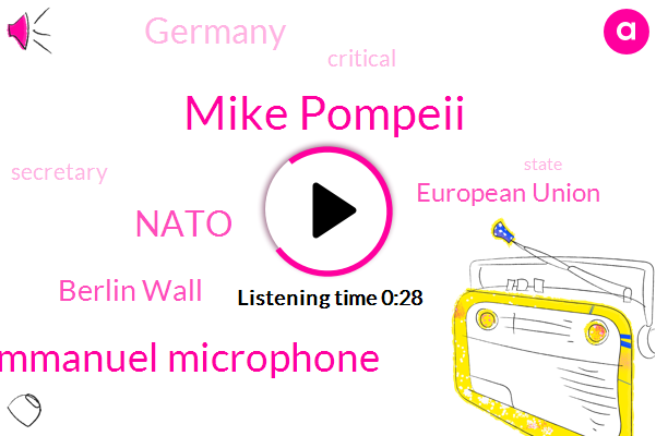 Listen: Secratary Of State Mike Pompeo In Germany To Commemorate The Falling Of The Berlin Wall