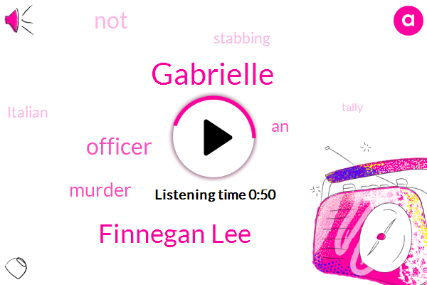 Murder,Gabrielle,Finnegan Lee,Officer,Nineteen Years