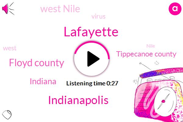 Listen: West Nile virus detected in Lafayette