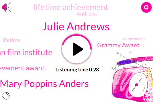 Listen: Julie Andrews to Receive 2020 AFI Life Achievement Award