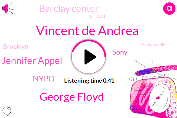 Brooklyn,Officer,Sony,Vincent De Andrea,Brownsville,Assault,Harassment,Barclay Center,Nypd,George Floyd,Jennifer Appel