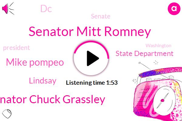 Senator Mitt Romney,President Trump,Senator Chuck Grassley,Mike Pompeo,State Department,DC,Washington,Lindsay,Senate,Utah,Executive