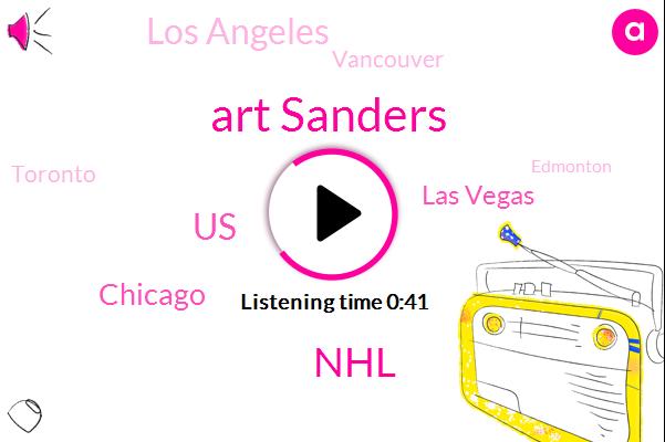 NHL,United States,Chicago,Art Sanders,Las Vegas,Los Angeles,Vancouver,Toronto,Edmonton