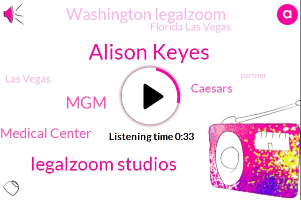 Legalzoom Studios,Washington Legalzoom,Alison Keyes,Florida Las Vegas,MGM,University Medical Center,CBS,Las Vegas,Caesars,Partner