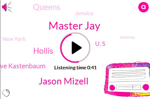 Master Jay,Murder,Queens,Jason Mizell,Hollis,Steve Kastenbaum,Aerosmith,Jamaica,New York,Attorney,U. S