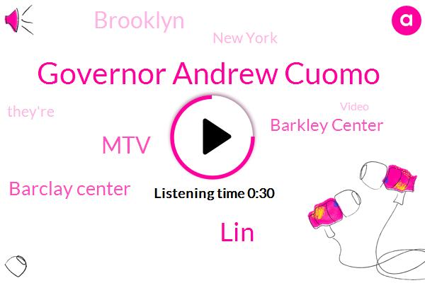 MTV,Governor Andrew Cuomo,Barclay Center,Barkley Center,LIN,New York,Brooklyn