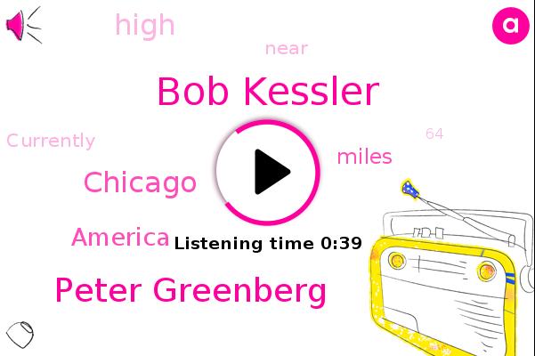 Bob Kessler,Peter Greenberg,Chicago,America