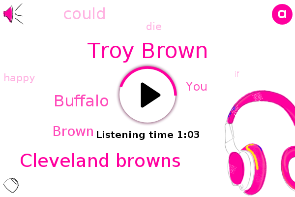 Troy Brown,Cleveland Browns,Buffalo