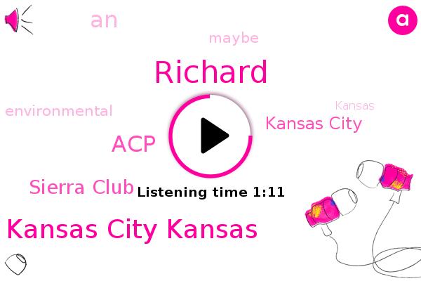 Kansas City Kansas,Richard,Kansas City,ACP,Sierra Club