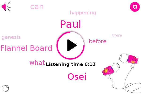 Paul,Flannel Board,Osei