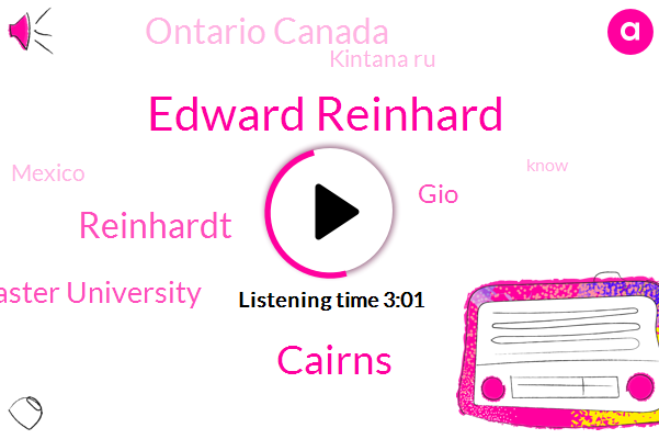 Edward Reinhard,Kintana Ru,Mcmaster University,Mexico,GIO,Ontario Canada,Cairns,Reinhardt