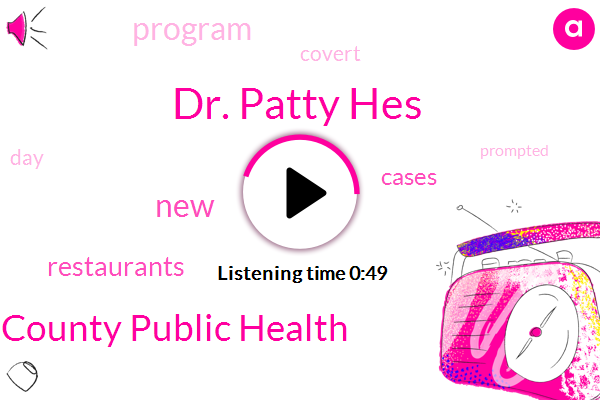 Dr. Patty Hes,King County Public Health