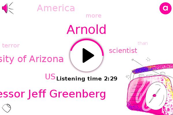 United States,Professor Jeff Greenberg,University Of Arizona,Arnold,Scientist,America